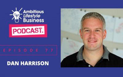 #ALB77 – Dan Harrison