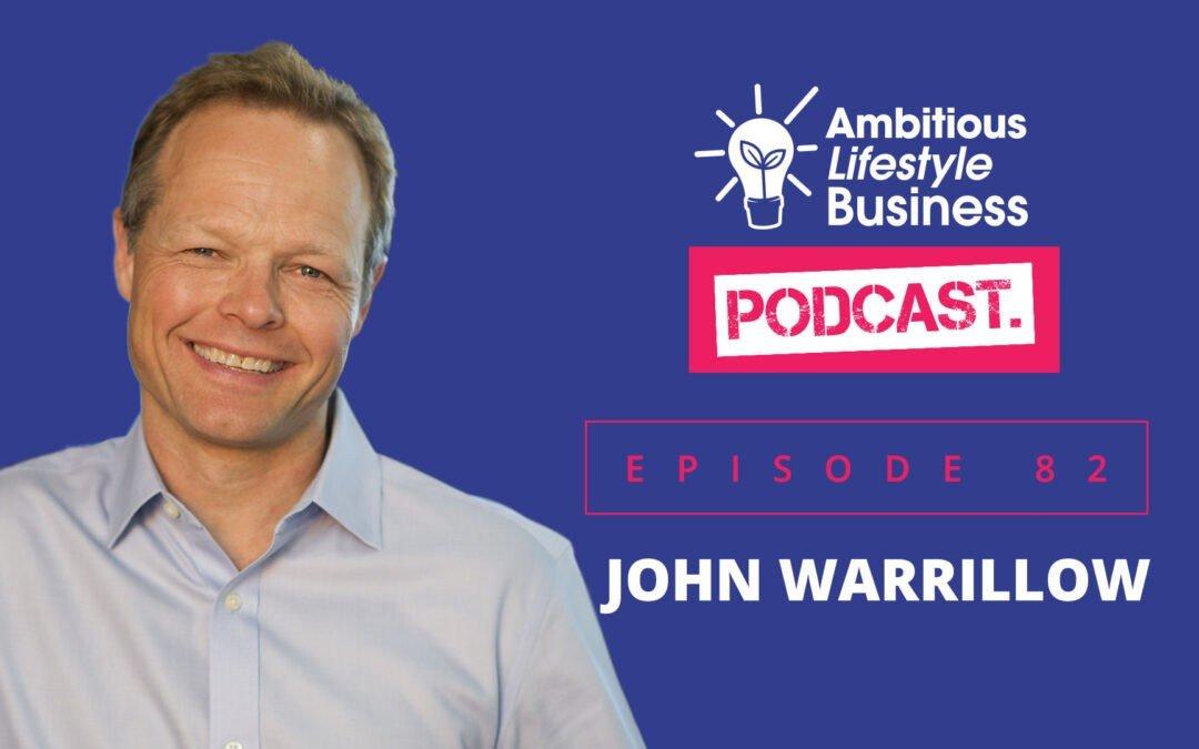 #ALB82 – John Warrillow